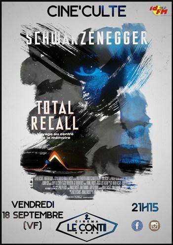 TOTAL RECALL - Ciné'Culte